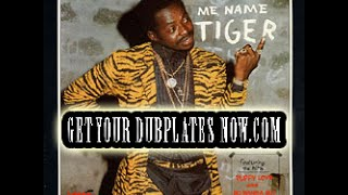 Tiger (Dance Hall Artists) Get Your Dubplates Now