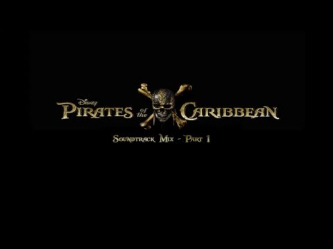 Pirates of the Caribbean - Soundtrack Mix - Part 1