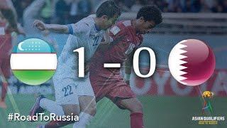 Uzbekistan vs Qatar (Asian Qualifiers - Road To Russia)