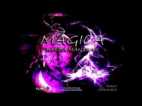 MAGICA BANDA MANTRAS (inedito)