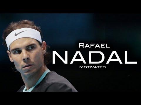 Rafael Nadal - Motivated ᴴᴰ