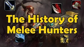 The History of Melee Hunters (Vanilla WoW to WoD)