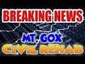 Mt. Gox Enters CIVIL REHABILITATION - Hope for Creditors