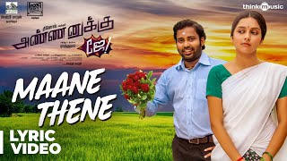 Annanukku Jey | Maane Thene Song Lyrical
