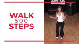 Walk 500 STEPS Now! | Walk At Home Fitness Videos