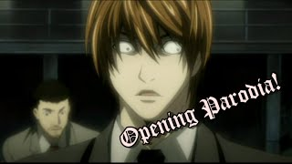 Death note opening 2 Parodia!