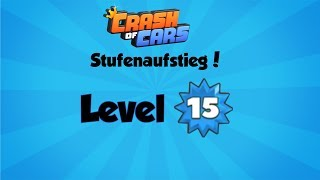 Ich werde Level 15* Crash of Cars /deutsch