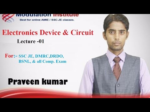 Basic electronics Lecture for | SSC JE| DMRC | DRDO | BSNL   By:- Praveen Sir |Modulation Institute