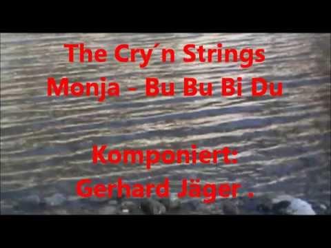 The Cry´n Strings   Monja + Bu Bu Bi Du