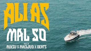 Ali As - Mal So (prod. by Miksu x Macloud x Deats)