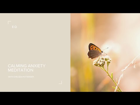 Calming Anxiety 10 minute guided
