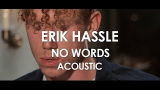 Erik Hassle - No Words - Acoustic [Live in Paris]