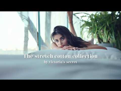 Victoria's Secret Stretch Cotton Collection Commercial