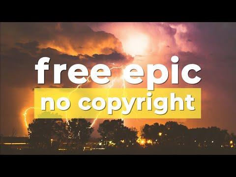 Free Epic Music (No Copyright) ⚡