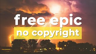 ⚡ Free Epic Music (No Copyright) Fire And Thunder by @Cjbeards 🇺🇸