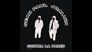 Sean Paul J Balvin Contra La Pared Audio.mp3