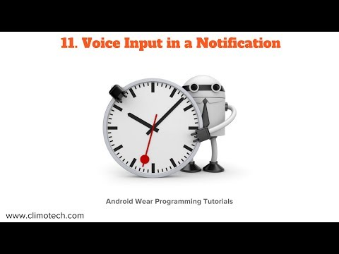 Android Wear - Voice Input in a Notification - Tutorial 11