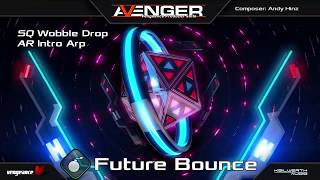 Vengeance Producer Suite - Avenger Expansion Demo: Future Bounce
