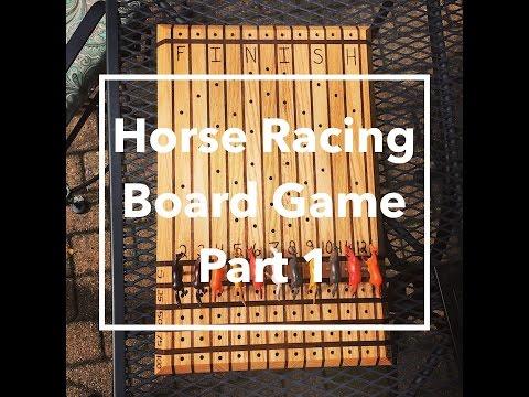 DIY Horse Racing Board Game-Part 1
