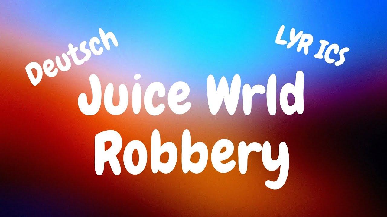 Robbery Deutsch