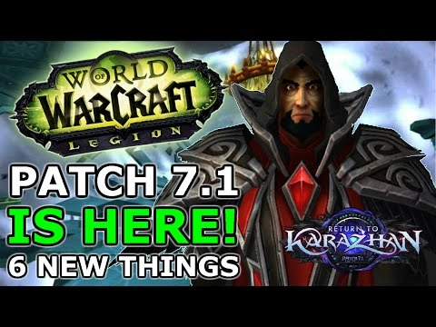 Patch 7.1 Is Here!  6 New Things