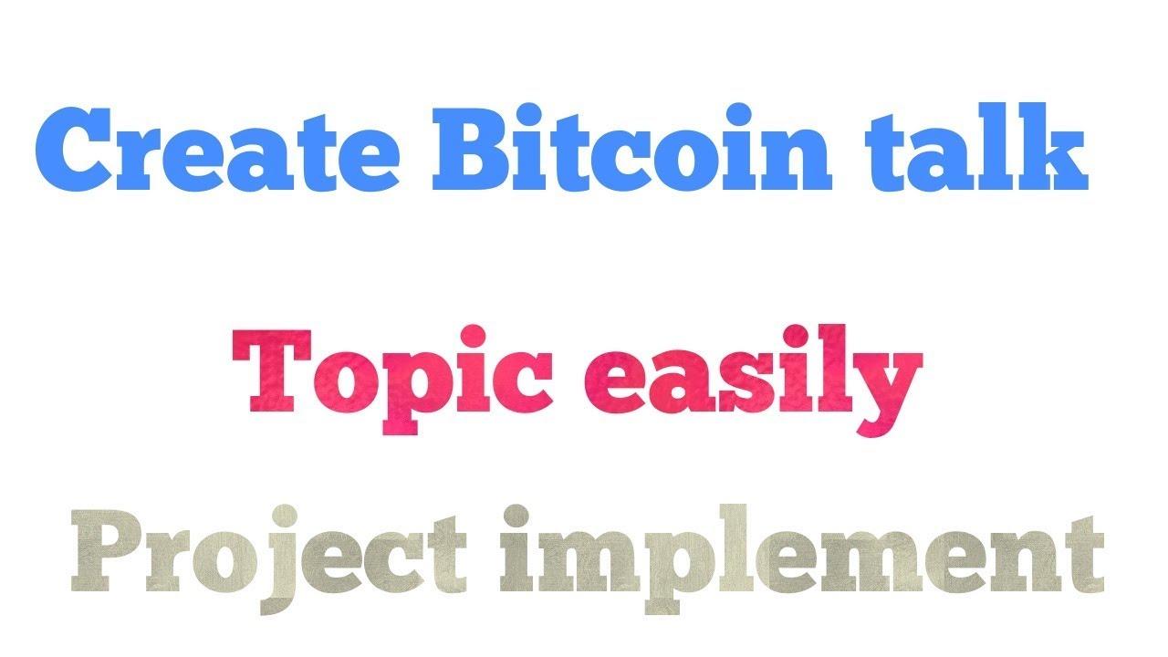 rinkos bitcoitalk darbo pradžia su bitcoin
