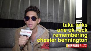 Taka From One OK Rock Remembering Chester Bennington.