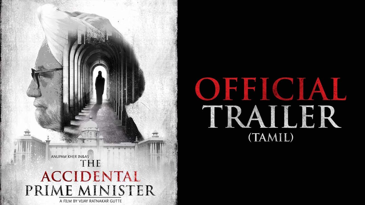 Download The Accidental Prime Minister - Official Tamil Trailer | Releasing January 18 2019