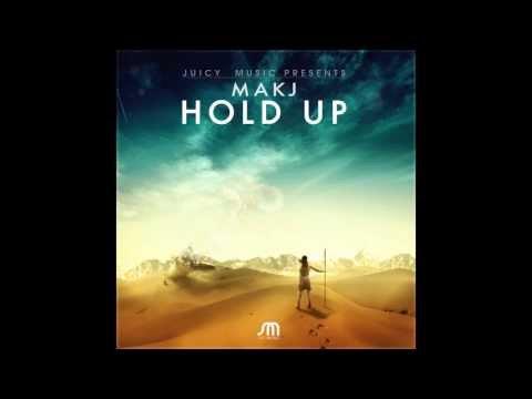 MAKJ - Hold Up (Original Mix)