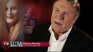 EXTRA MINUTES | REPORTER INTERVIEW with Charles Wooley