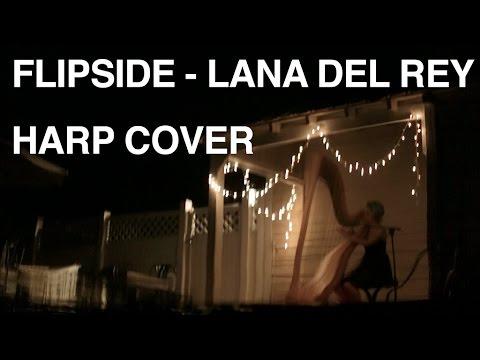 Flipside - Lana Del Rey (harp cover)