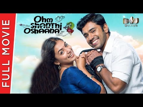 Ohm Shanthi Oshaana - Full Hindi Movie | Nazriya Nazim, Nivin Pauly, Aju Varghese | Full HD 1080p