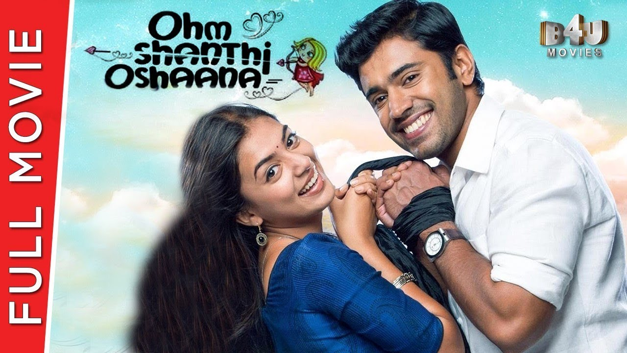 Download Ohm Shanthi Oshaana - Full Hindi Movie | Nazriya Nazim, Nivin Pauly, Aju Varghese | Full HD 1080p