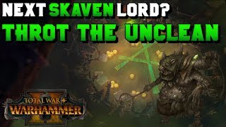 Next Skaven LL? Throt the Unclean & Clan Moulder | Total War: Warhammer 2