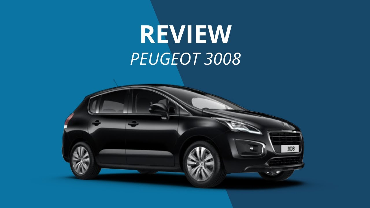 peugeot 3008 2015 review youtube. Black Bedroom Furniture Sets. Home Design Ideas