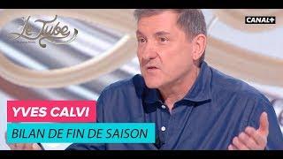 Yves Calvi, bilan de fin de saison - Le Tube du 16/06 – CANAL+