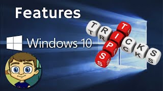 Windows 10 Favorite Features and Tips and Tricks 2017