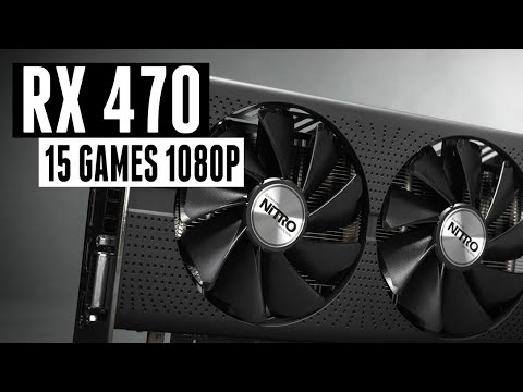 RX 470 Test In 15 Games 2019