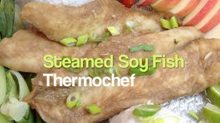 Steamed Soy Fish Thermochef Video Recipe