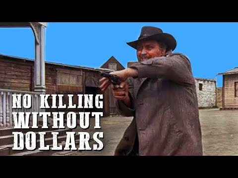 No Killing Without Dollars | WESTERN | Cowboy Movie | Spaghetti Western