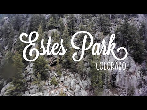 Day 1: Estes Park, Colorado & Rocky Mountain National Park