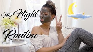 MY NIGHT ROUTINE