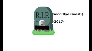 RIP ROBLOX GUEST (2008-2017) ;(