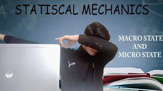 Macrostate And Microstate (Statistical Mechanics)