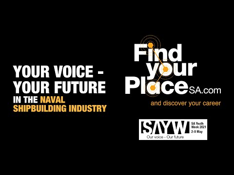 SA Youth Week - Your Voice, Your Future in Naval Shipbuilding