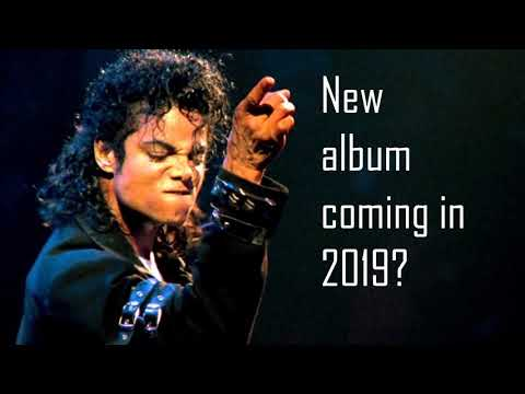 New Michael Jackson album coming in 2019? - New leak