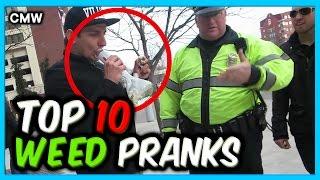 Top 10 Smoking Weed Pranks