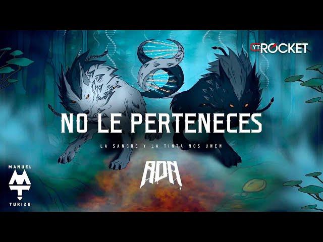 No Le Perteneces - MTZ Manuel Turizo & Nicky Jam | Video Letra