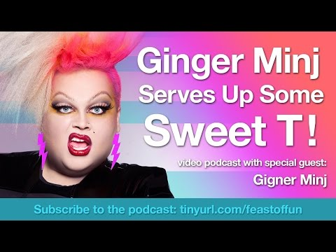 Podcast Video: Ginger Minj Serves Up Sweet T