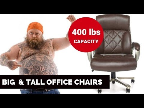 Best And Tall Office Chairs In 2019